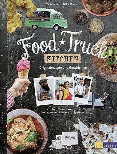 food-truck-kitchen-originalrezepte-und-geschichten