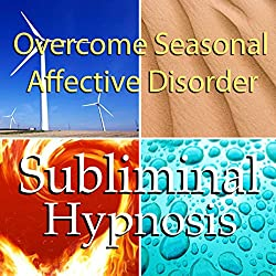 Overcome Seasonal Affective Disorder with Subliminal Affirmations