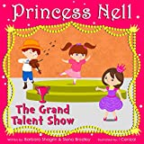 Princess Nell: The Grand Talent Show