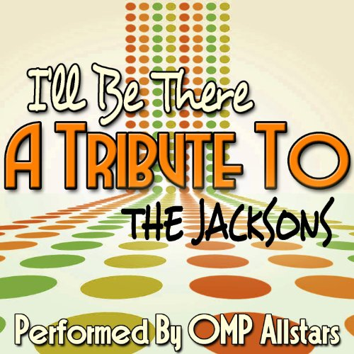 I'll Be There: A Tribute to th...