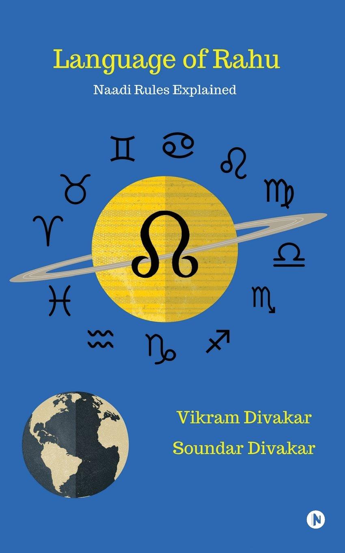Buy Language of Rahu: Naadi Rules Explained Book Online at