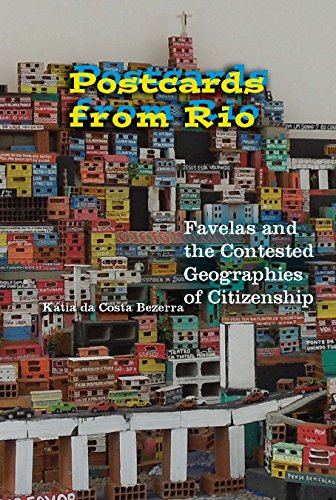 Brazil Postcard (Postcards from Rio: Favelas and the Contested Geographies of Citizenship)