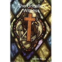 The Uncalled Witness