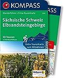 Sächsische Schweiz, Elbsandsteingebirge: Wanderführer mit Extra-Tourenkarte 1:35.000, 50 Touren, GPX-Daten zum Download (KOMPASS-Wanderführer, Band 5263)