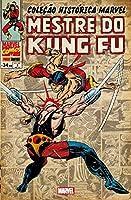 Mestre do Kung Fu - Coleção Histórica Marvel. Volume 3