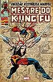 capa de Mestre do Kung Fu - Coleção Histórica Marvel. Volume 3