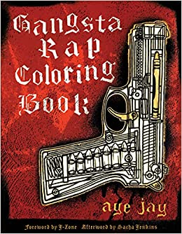 Gangsta Rap Coloring Book: Anthony Aye Jay Morano: 9780867196047 ...