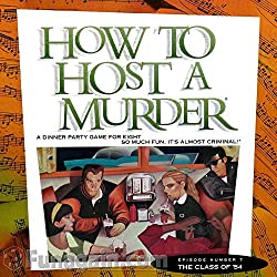 How to Host A Murder Episode Number 7 The Class of '54
