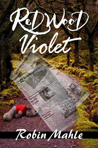 Robin Mahle's Redwood Violet – 4.3 Stars & Now Just $0.99 on Kindle