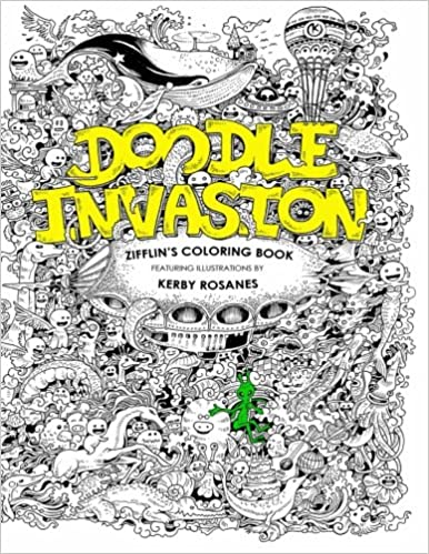 Buy doodle invasion adult coloring book zifflins coloring book volume 1 book online at low prices in india doodle invasion adult coloring book