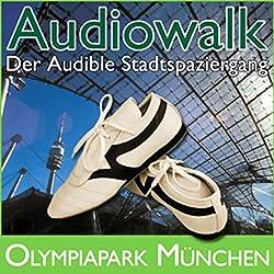 Audiowalk Olympiapark München