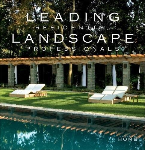 Download Leading Residential Landscape Professionals (The Perfect Home) pdf epub