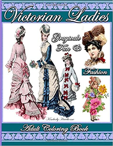 Victorian Sewing Patterns- Dress, Blouse, Hat, Coat, Mens Victorian Ladies Fun & Fashion Grayscale Adult Coloring Book: 39 Victorian Coloring Pages of Victorian Fashion Hats Hair Styles Victorian Ladies Victorian Girls with Fun Flower Designs  AT vintagedancer.com