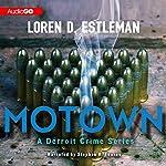 Motown: Detroit Crime Series, Book 2 | Loren D. Estleman