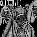 Dragged Down A Dead End Path by Call of the Void (2013-05-04)