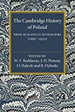 img - for The Cambridge History of Poland: From Augustus II to Pilsudski (1697-1935) book / textbook / text book