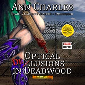 Optical Delusions in Deadwood Audiobook