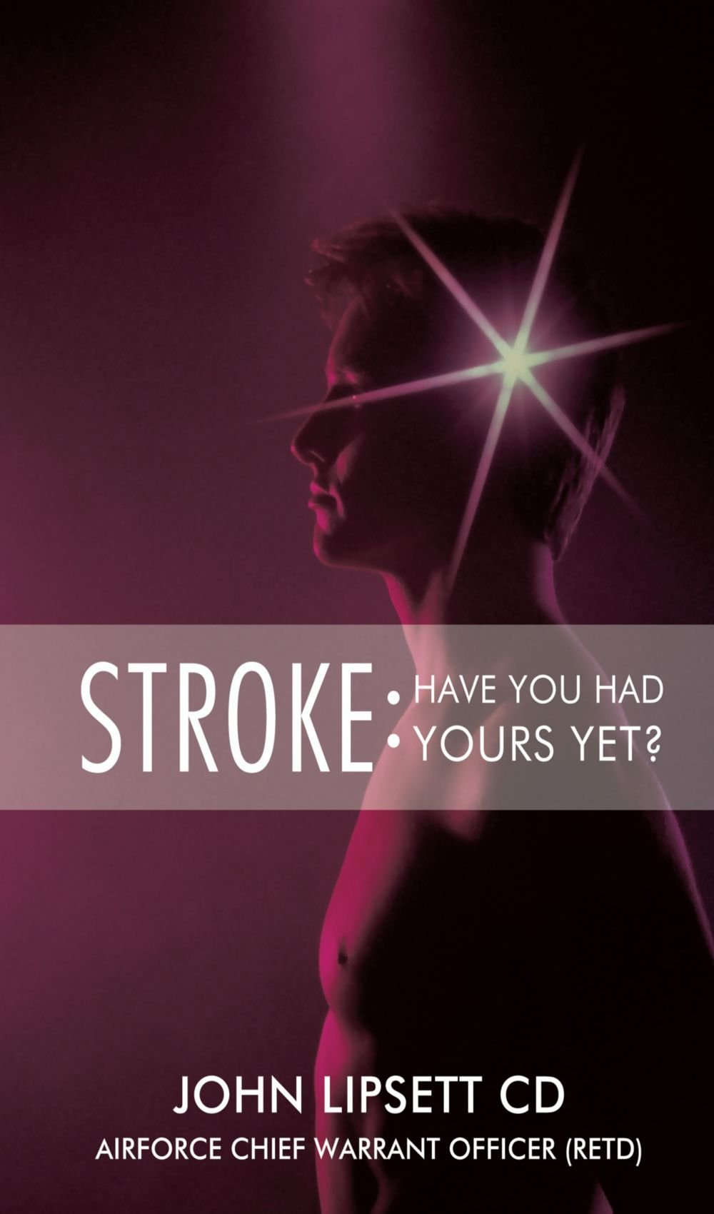 Download Stroke: Have You Had Yours Yet? PDF