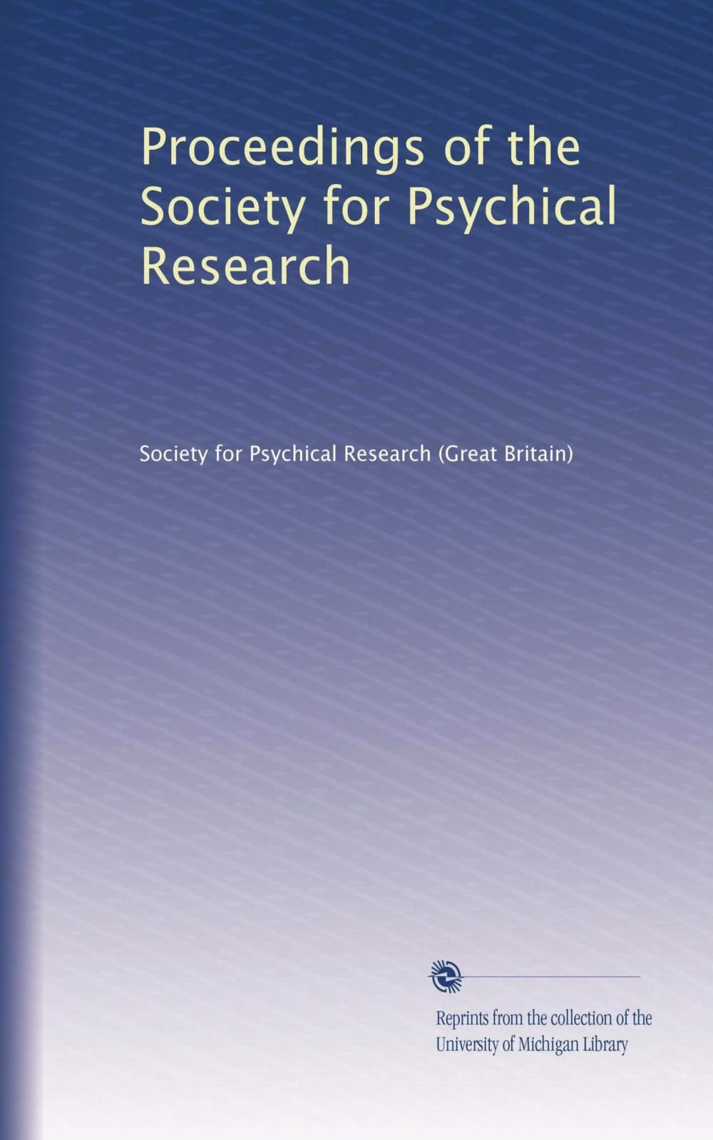 Proceedings of the Society for Psychical Research (Volume 5) ebook