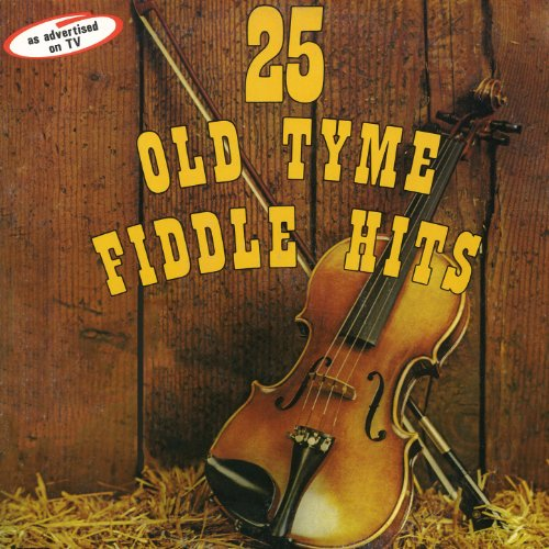 25 Old Tyme Fiddle Hits ()