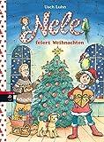 Nele feiert Weihnachten (Nele - Die Erzählbände, Band 8)