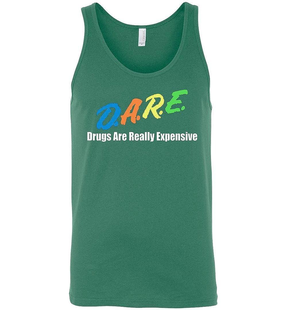 TEEPAAA D.A.R.E Drugs Are Expnesive Unisex Tank