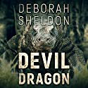Devil Dragon Audiobook by Deborah Sheldon Narrated by Gary Regal