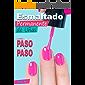 Esmaltado Semipermanente de Uñas: DIY Paso a Paso Como hacer Esmaltado Semipermanente de uñas (Cursos para profesionales de las uñas nº 1)