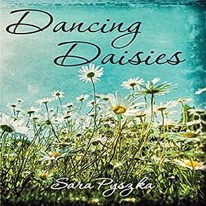 Dancing Daisies Audiobook