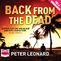 Back from the Dead Audiobook by Peter Leonard Narrated by Jeff Harding