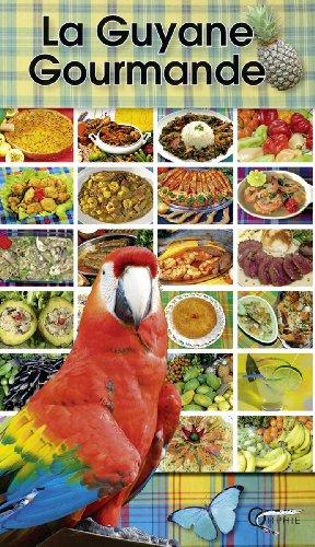 La Guyane gourmande