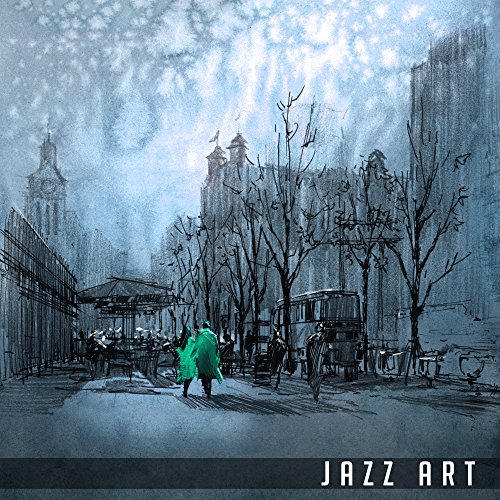 Jazz Art - Calm Jazz, Instrumental Music, Piano, Ambient