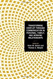 img - for Transforming Conflict through Communication in Personal, Family, and Working Relationships (Peace and Conflict Studies) book / textbook / text book