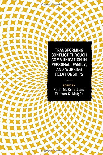 Books : Transforming Conflict through Communication in Personal, Family, and Working Relationships (Peace and Conflict Studies)