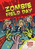 Zombie Field Day, Nadia Higgins, 1622850068