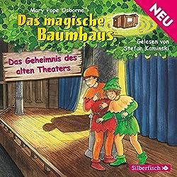 Das Geheimnis des alten Theaters (Das magische Baumhaus 23)