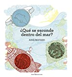 ¿Qué se esconde dentro del mar? (Spanish Edition)
