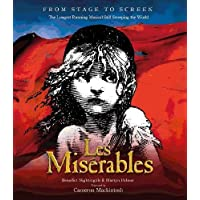 Les Misérables: From Page to Stage to Screen