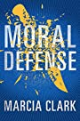 Moral Defense (Samantha Brinkman Book 2)