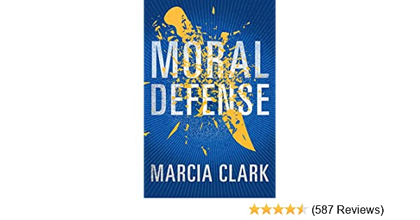 Moral Defense Samantha Brinkman Book 2 Kindle Edition By Marcia