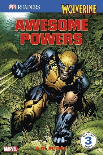 Wolverine: Awesome Powers (Turtleback School & Library Binding Edition) (DK Readers: Level 3 (Pb)) ebook