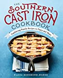 #6: The Southern Cast Iron Cookbook: Comforting Family Recipes to Enjoy and Share