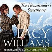 The Homesteader's Sweetheart: Love Inspired Historical | Lacy Williams
