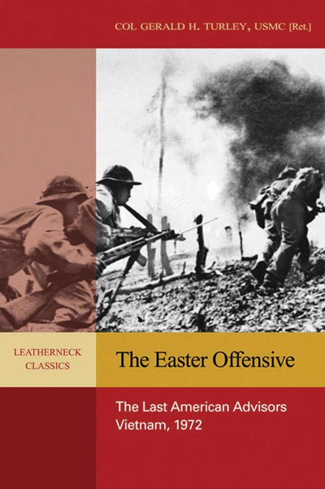 Download The Easter Offensive: The Last American Advisors, Vietnam, 1972 (Leatherneck Classic) pdf epub