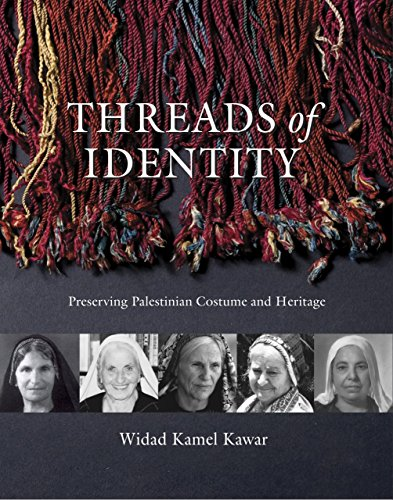 Cyprus Costumes (Threads of Identity: Preserving Palestinian Costume and Heritage by Widad Kamel Kawar (9-Dec-2010) Paperback)
