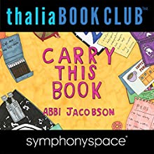 Thalia Book Club: Abbi Jacobson, Carry This Book Speech by Abbi Jacobson Narrated by Lena Dunham