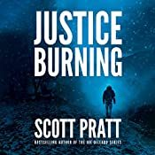 Justice Burning | Scott Pratt