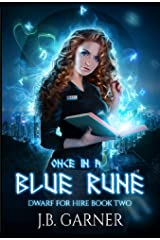 Once in a Blue Rune: An Urban Fantasy Novel (Dwarf for Hire Book 2) Kindle Edition