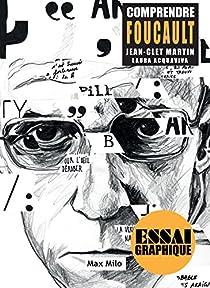 Comprendre Foucault par Martin