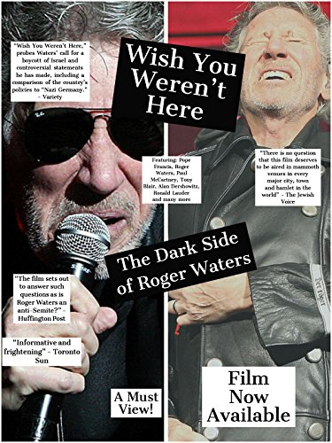 Wish You Weren't Here - The Dark Side Of Roger Waters ()